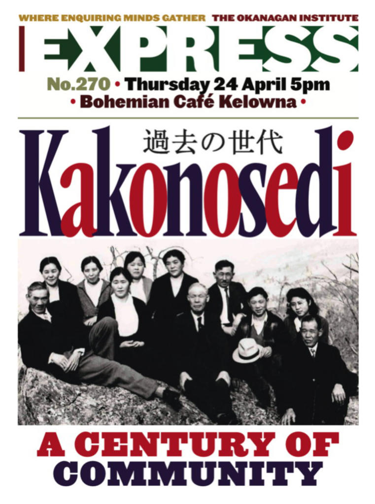 Okanagan Institute presents Kakonosedia