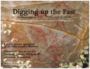 Digging up the Past. Archaeological sites -- Pelmewash & others
