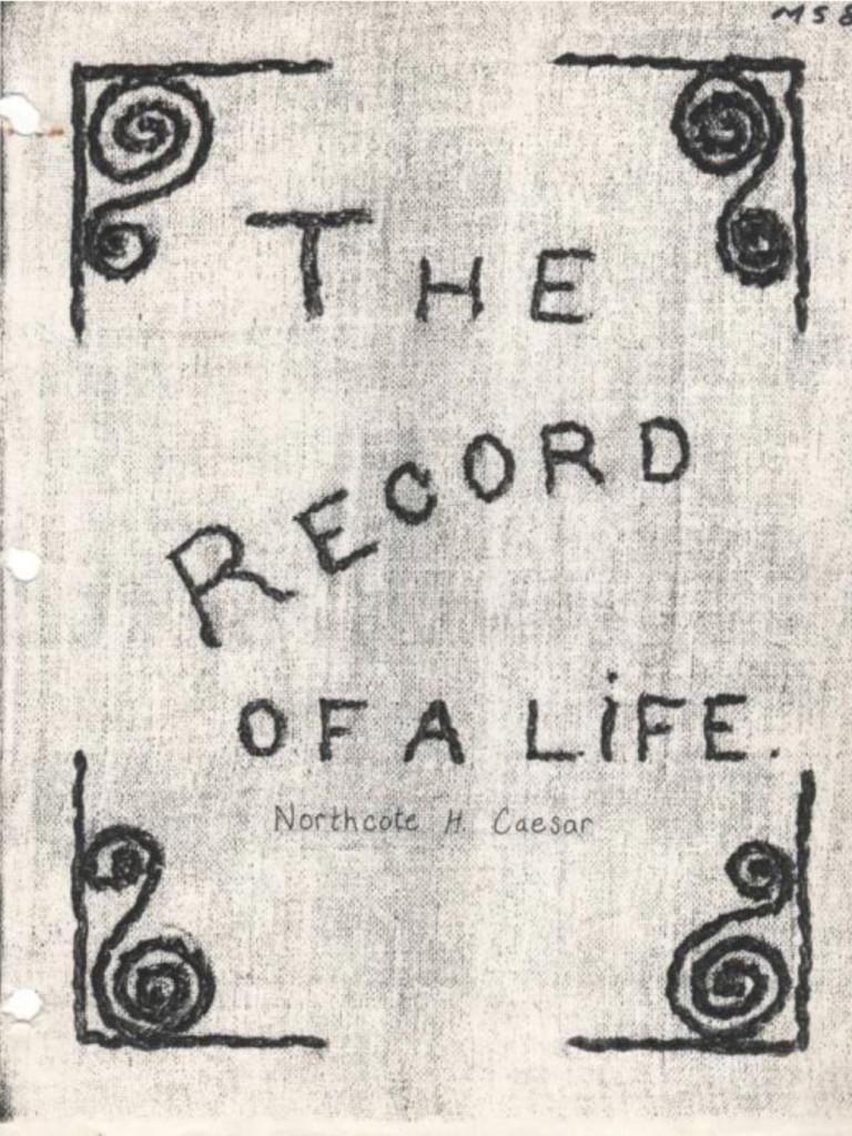 The Record of a Life Northcote Caesar